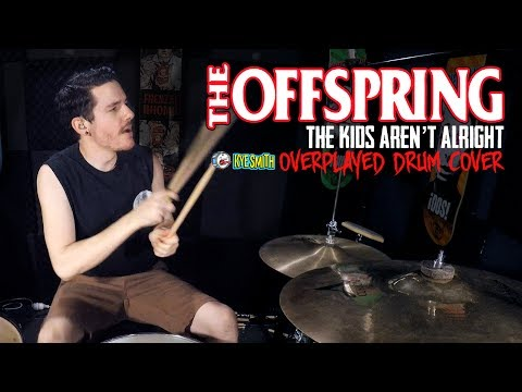 connectYoutube - The Offspring - The Kids Aren't Alright (Overplayed Drum Cover) - Kye Smith [4K]