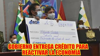 PRESIDENTE LUIS ARCE CATACORA ENTREGA CRÉDITO DE FIDEICOMISO PARA REACTIVAR LA ECONOMÍA..