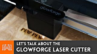 Glowforge (Prerelease) Laser Engraver Overview