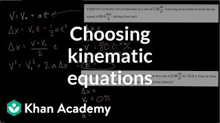 Choosing kinematic equations
