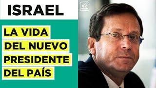 ¿Quién es Isaac Herzog la historia del nuevo Presidente de Israel