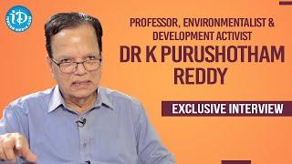 Dr. K Purushotham Reddy Exclusive Interview | Dil Se with Anjali | iDream Telugu Movies - IDREAMMOVIES