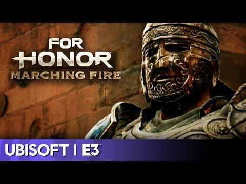 For Honor: Marching Fire Full Reveal   Ubisoft E3 2018