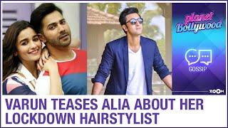 Varun Dhawan teases Alia Bhatt about her secret 'lockdown hair stylist' - ZOOMDEKHO