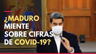 Maduro miente sobre cifra de muertos por covid-19, según HRW y Johns Hopkins