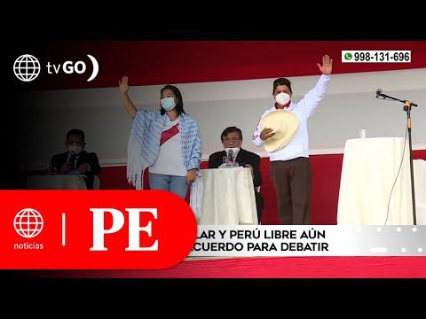 Perú Libre y Fuerza Popular no llegan a un acuerdo sobre los debates propuestos   Primera Edición