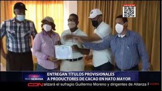 Entregan títulos provisionales a productores de cacao en Hato Mayor