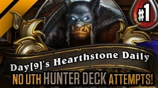 Day[9]'s HearthStone Daily #1 - No UTH Hunter! P1