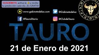 Horóscopo Diario - Tauro - 21 de Enero de 2021.