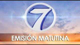 Noti 7 Matutina: Programa del 27 de Mayo del 2021
