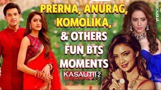 From the sets of Kasautii | Funny BTS moments between Prerna, Anurag, Komolika, Nivedita, and others - TELLYCHAKKAR