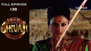 Veer Shivaji   Season 1   Full Episode 30 - COLORSTV
