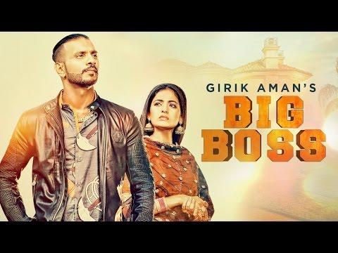 Big Boss Lyrics - Girik Aman | Parmish Verma