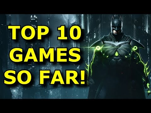TOP 10 Best Games of 2017 So Far!