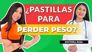 PASTILLAS para BAJAR DE PESO ¿bueno o malo