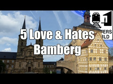 Visit Bamberg - 5 Love & Hates of Bamberg, Germany