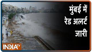 Mumbai में रेड अलर्ट जारी, IMD ने दी समुद्र में 4.5 मीटर तक हाईटाइड उठने की चेतावनी | IndiaTV News - INDIATV