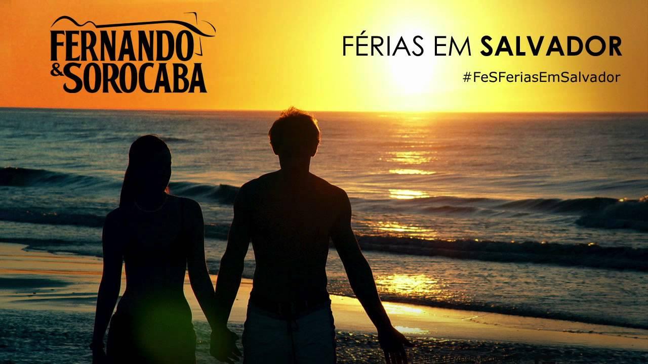 Férias Em Salvador - Fernando e Sorocaba