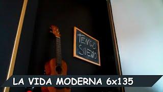 La Vida Moderna | 6x135 | Peazo rata