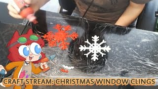 CHRISTMAS WINDOW CLINGS!! [Swords & Stitches Stream]
