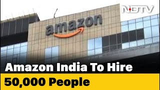 Amazon To Hire 50,000 Temporary Workers In India Amid Lockdown Demand - NDTV