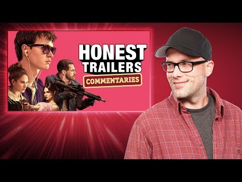 Honest Trailers Commentary - Baby Driver