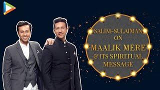 "Salim Merchant on Maalik Mere: ""The Essence of the song was PRAYER"" | Sulaiman Merchant - HUNGAMA"