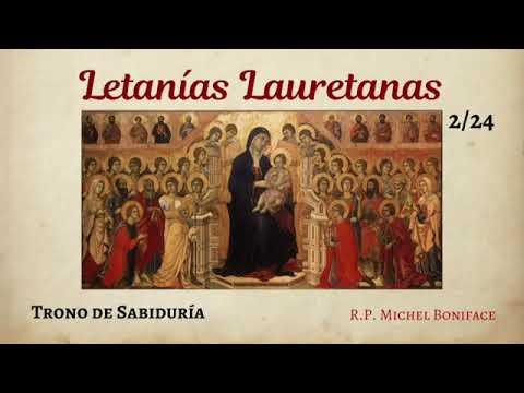 24 Trono de Sabiduría | Letanías Lauretanas 2/3