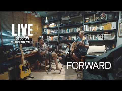 forward-Live-session---วัชราวล