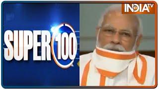 Super 100 News | July 6th, 2020 - INDIATV