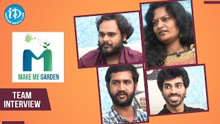 Make Me Garden Team Exclusive Interview | Dil Se with Anjali #225 | iDream Movies - IDREAMMOVIES