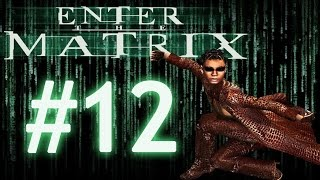 Enter the Matrix (Niobe) walkthrough Part 12 Chinatown