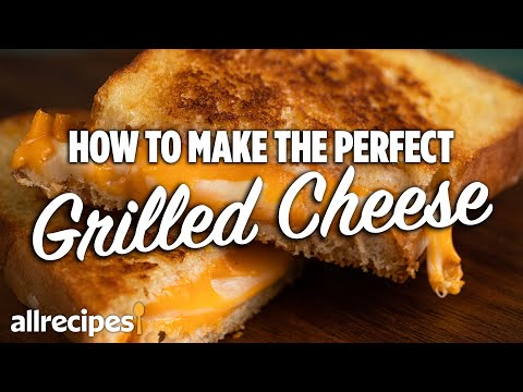 How to Make the Perfect Grilled Cheese   You Can Cook That   Allrecipes.com
