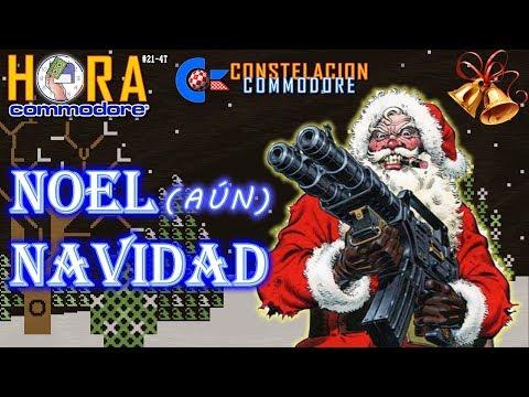 La Hora de Commodore #0021(4T) - Noel Navidad (aún)