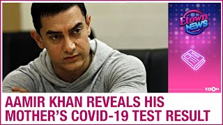 Aamir Khan REVEALS his mother's COVID-19 test result | Bollywood News - ZOOMDEKHO