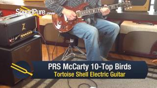 PRS McCarty 10-Top Birds Tortoise Shell Electric Guitar - Quick n' Dirty