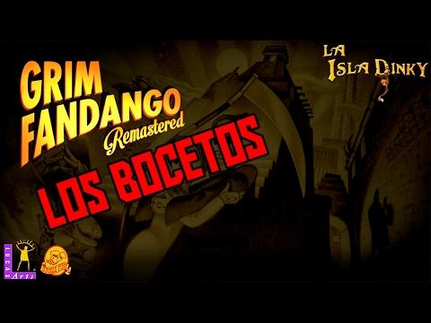 Grim Fandango - Los Bocetos - Double Fine - Remastered - PC