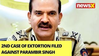 2nd Extortion Case Filed Against Parambir Singh | Case Filed At Thane PS | NewsX - NEWSXLIVE