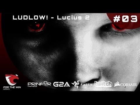 "LUDLOW! - Lucius 2 Ep.3 by Gonçalo ""BiscóMan"" Biscaia [1080p60|PT]"