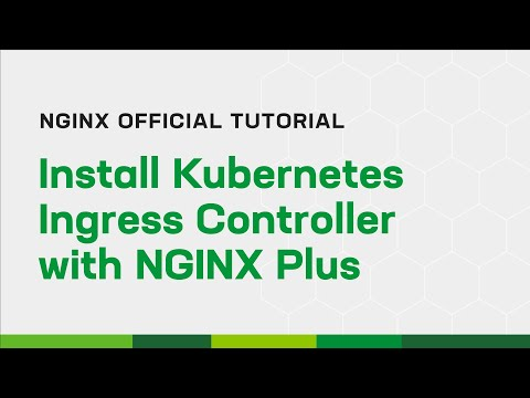 Install Kubernetes Ingress Controller with NGINX Plus