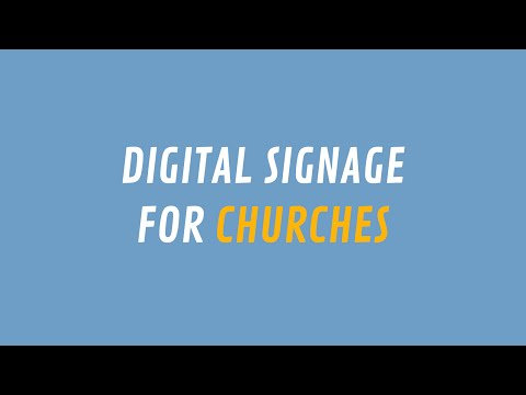 Thinking of digital signage for your church?