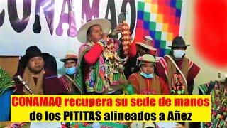 Así CONAMAQ recupera su sede de manos de los PITITAS alineados a Añez - Bolivia 2020