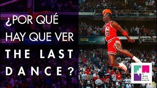 ¿Por qué hay que ver THE LAST DANCE