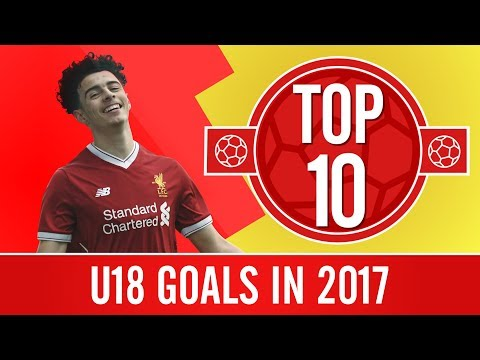 Top 10 goals from the U18s in 2017   Screamers, volleys and amazing solo runs