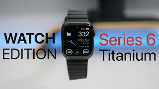 Apple Watch Series 6 Titanium Unboxing, Setup and First Look