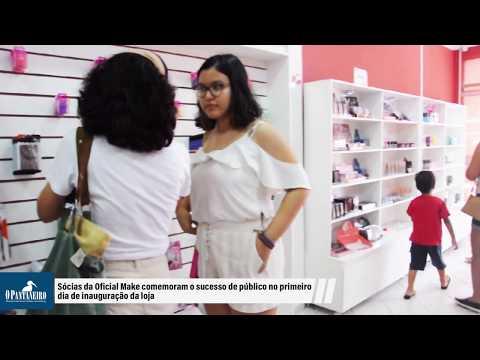 Sócias da Oficial Make comemoram o sucesso de público no primeiro dia de inauguração da loja