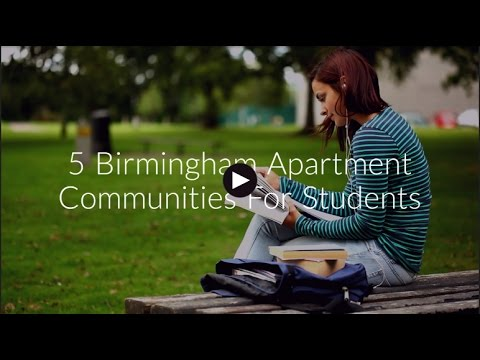 5 Birmingham Apartment Communities For Students