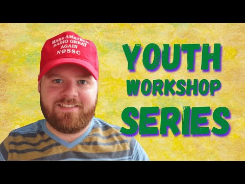 N0SSC's Youth Ham Radio Workshop Series (Teaser)