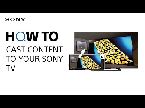 How to cast content to your Sony TV