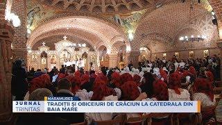 Traditii si obiceiuri de Craciun la Catedrala din Baia Mare